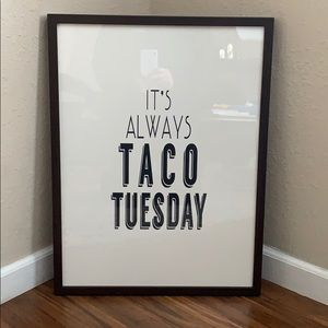 It's ALWAYS Taco Tuesday framed wall art